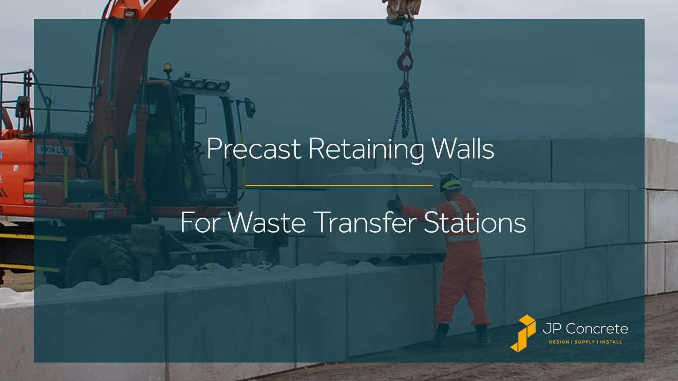 Precast Retaining Walls For Waste Transfer Stations