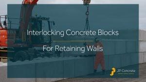 Interlocking Concrete Blocks For Retaining Walls