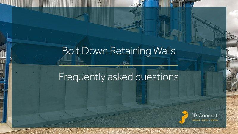 Bolt down retaining walls FAQs